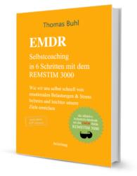 Anleitung zum EMDR-Selbstcoaching mit EMDR Brille REMSTIM 3000